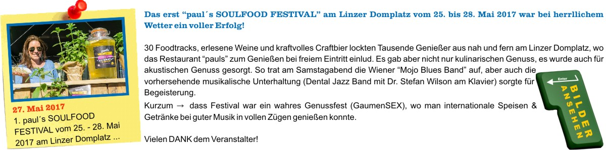 paul`s Soulfood Festival vom 25. - 28.05.2017